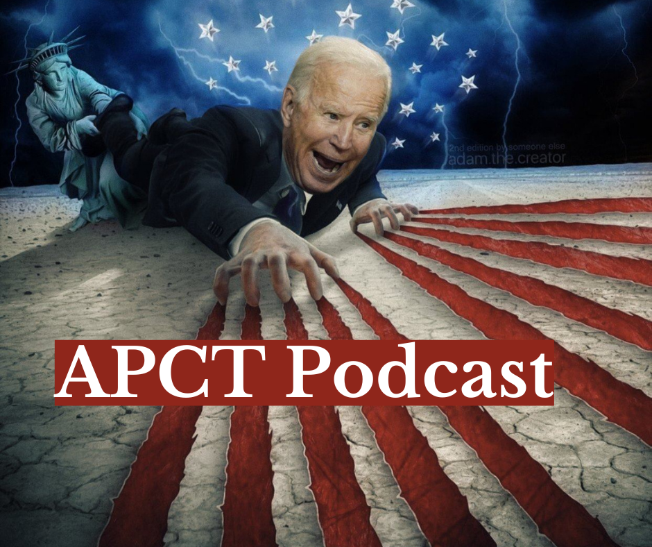 President Trump Will Not Leave White House Unless Biden Can Prove He Won [APCT Podcast]