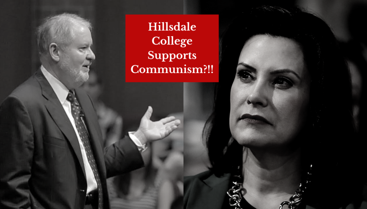 """Conservative"" Hillsdale College Assists Gretchen Whitmer's Tyrannical Agenda"
